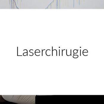 Laserchirugie