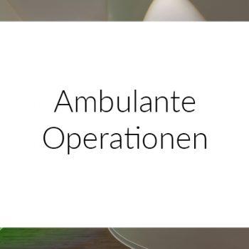 Ambulante Operationen